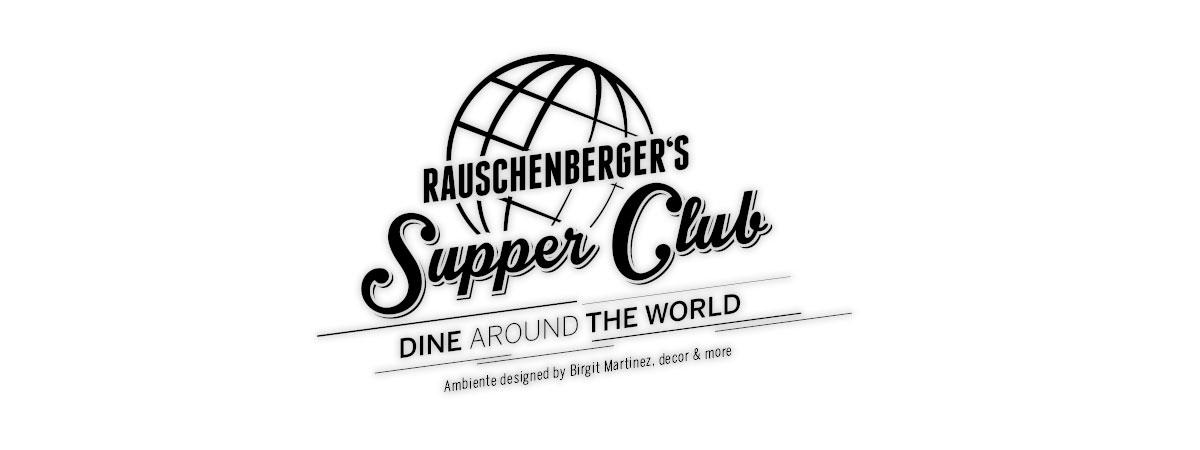 Dine Around The World im Supper Club