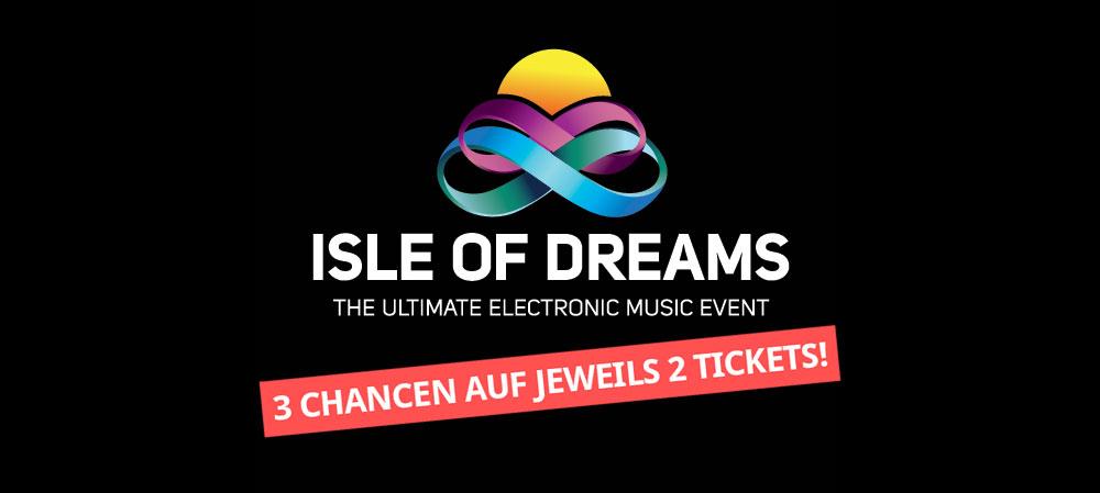 Isle of Dreams Tickets gewinnen