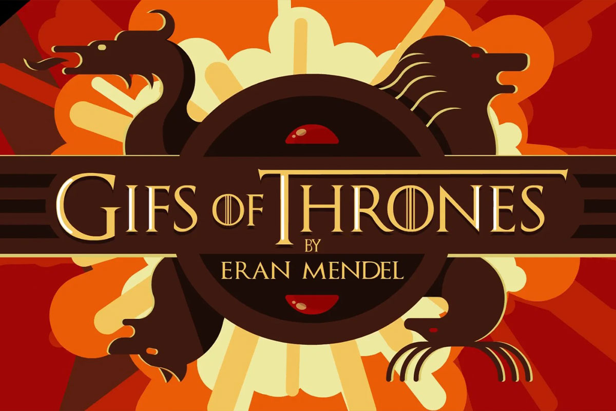 GIFs of Thrones – Eran Mendel
