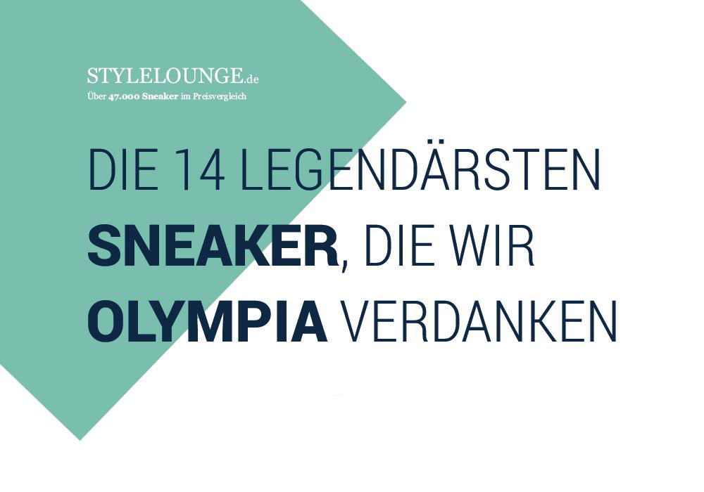 Dank Olympia gibt es diese unvergesslichen Sneaker-Modelle