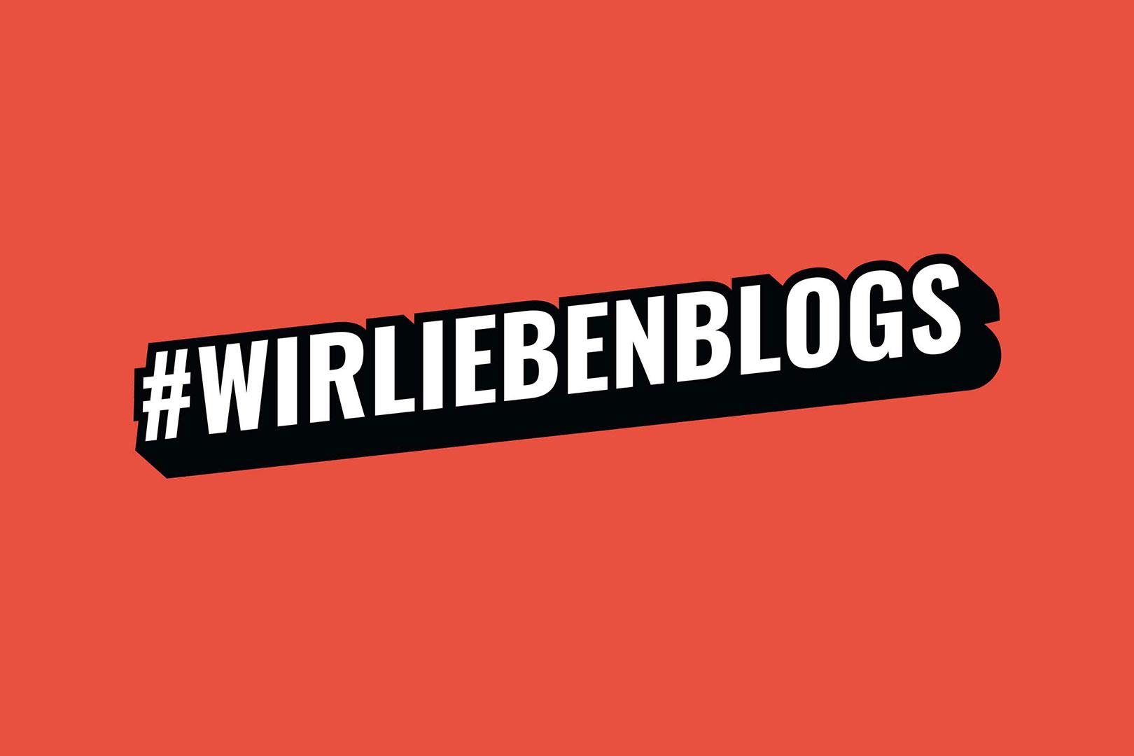 #WirLiebenBlogs – Unsere Empfehlungen zum Aktionstag 2018
